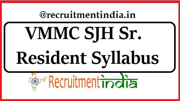 VMMC SJH Sr. Resident Syllabus