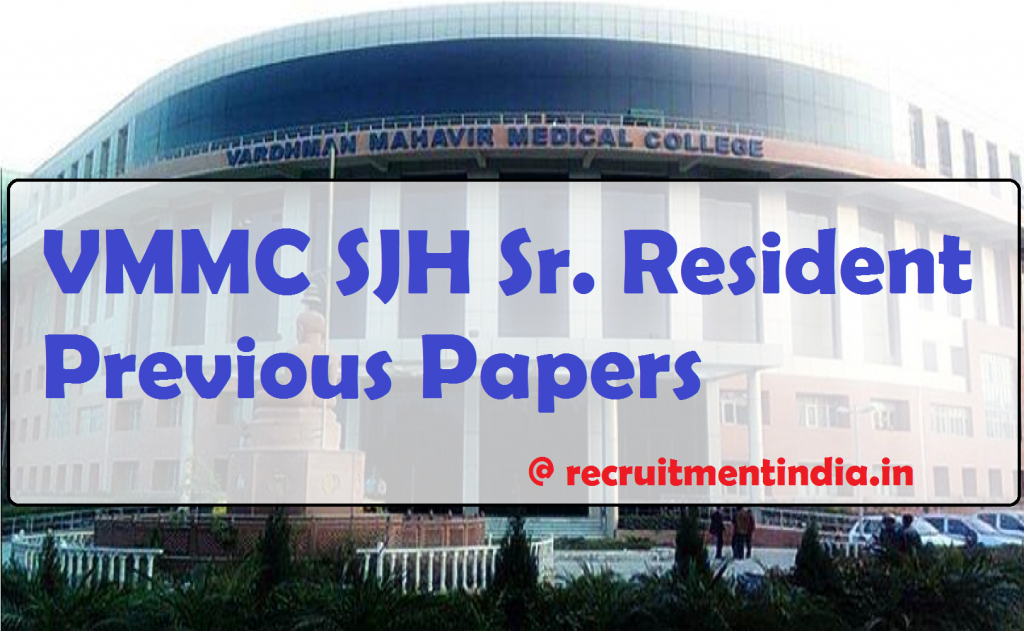 VMMC SJH Sr. Resident Previous Papers