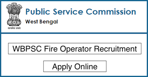 WBPSC Fire Operator Recruitment