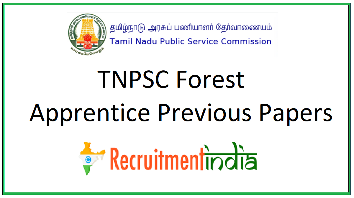 TNPSC Forest Apprentice Previous Papers