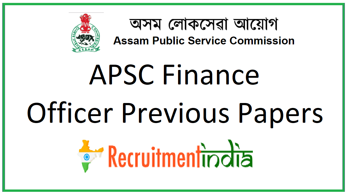 APSC Finance Officer Previous Papers