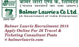 Balmer Lawrie Recruitment 2018 | Apply Online For 29 Travel Consultant & Ticketing Consultant Posts @ balmerlawrie.com