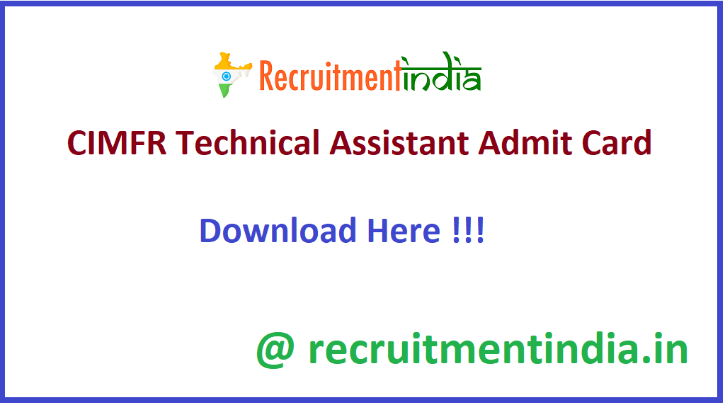 CIMFR Technical Assistant Admit Card