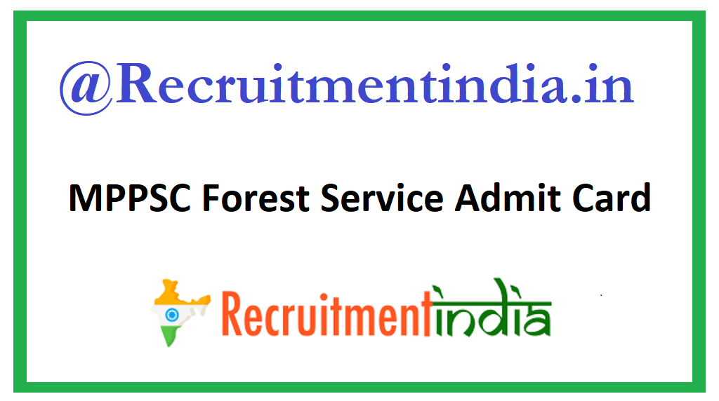 MPPSC Forest Service Admit Card