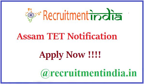 Assam TET Notification