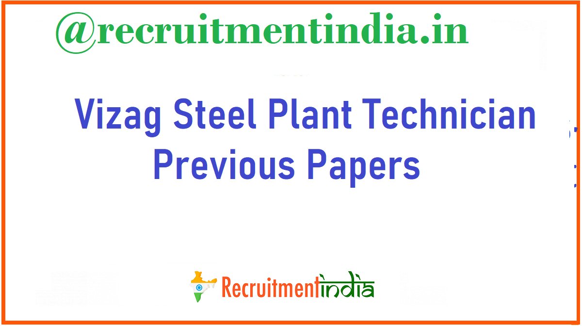 Vizag Steel Plant Technician Previous Papers