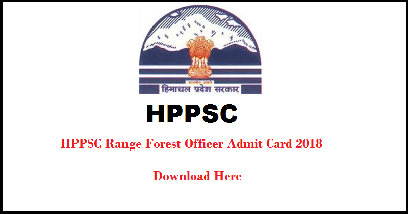 HPPSC Range Forest Officer Admit Card
