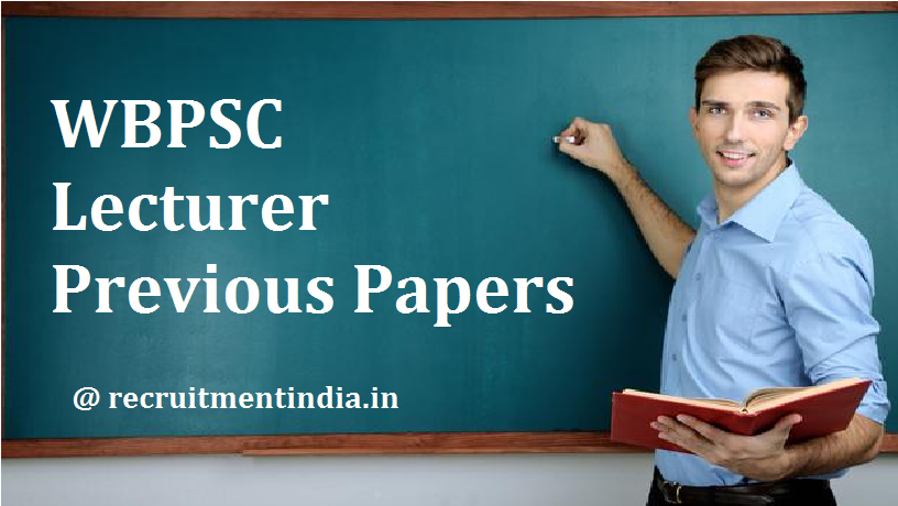 WBPSC Lecturer Previous Papers