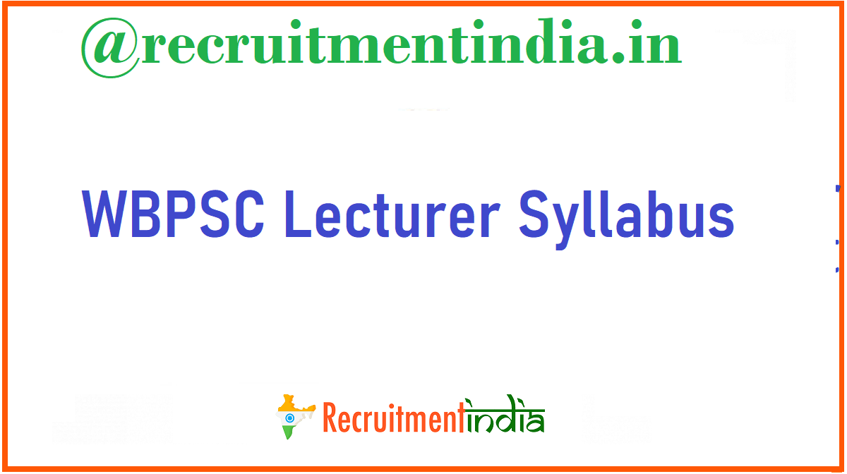 WBPSC Lecturer Syllabus