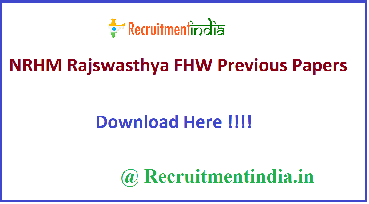 NRHM Rajswasthya FHW Previous Papers