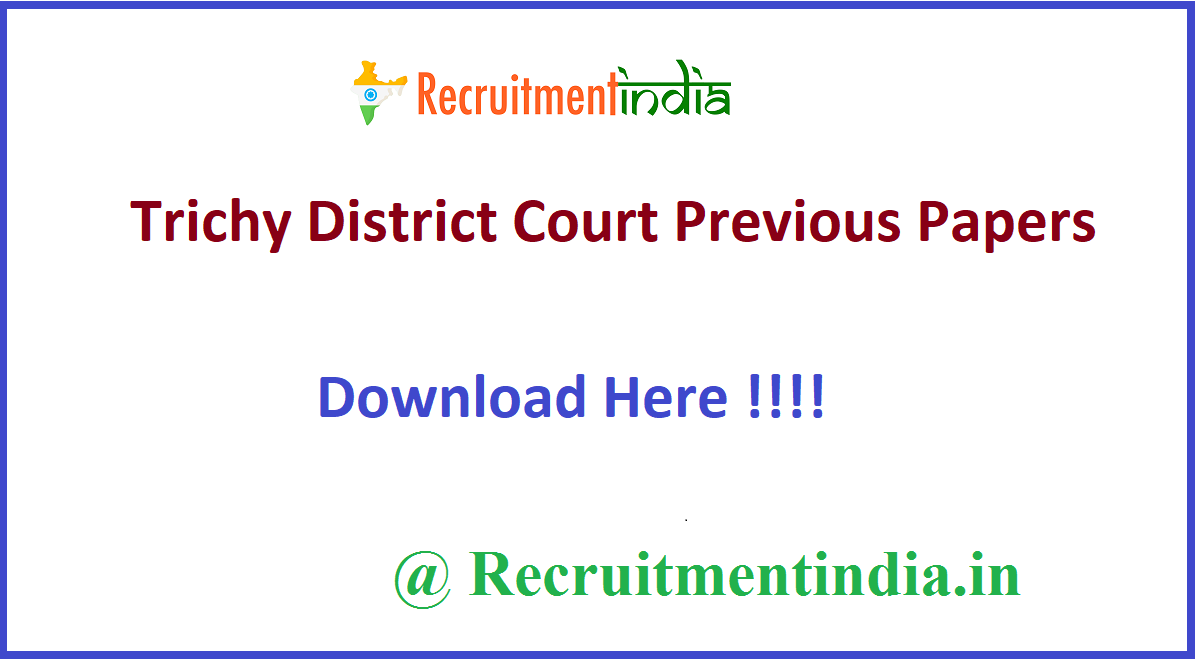 Trichy District Court Previous Papers