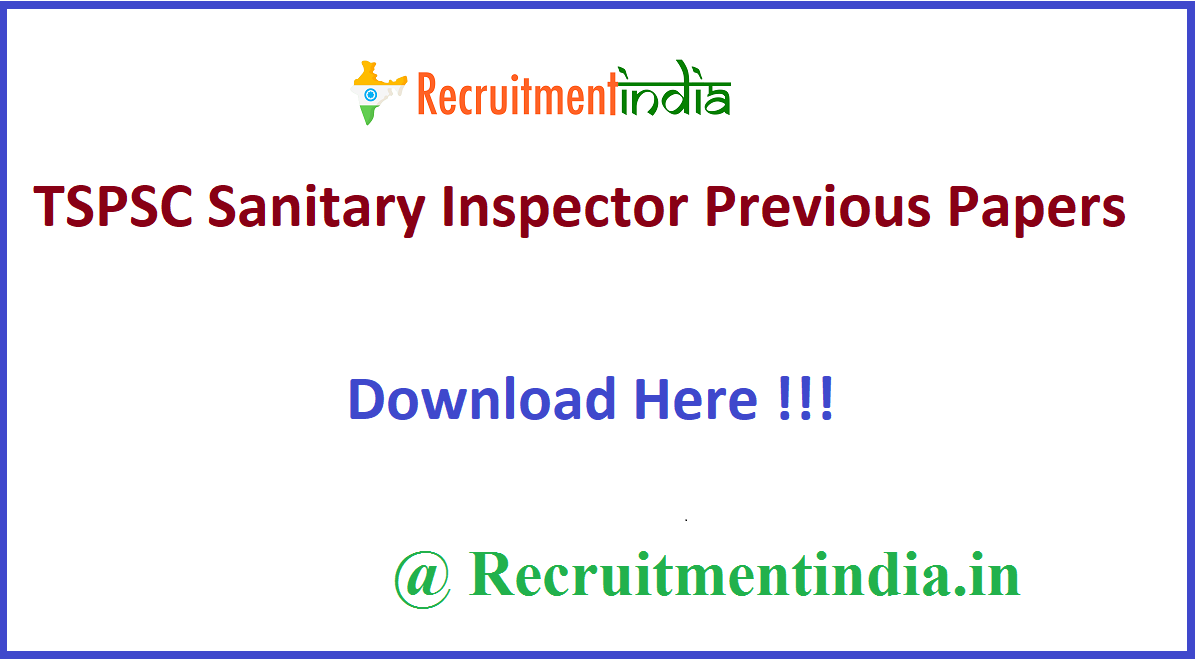 TSPSC Sanitary Inspector Previous Papers