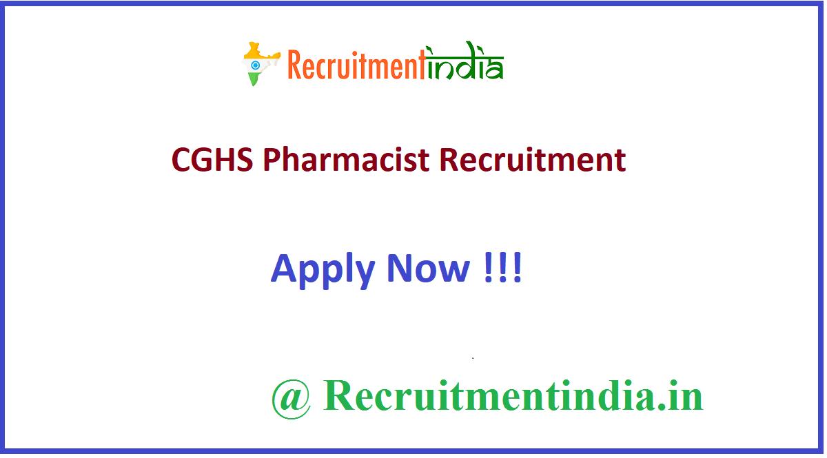 CGHS Pharmacist Recruitment