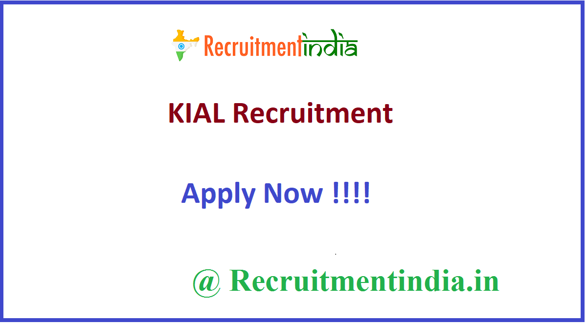 KIAL Recruitment