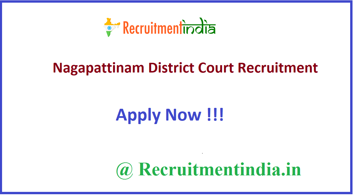 Nagapattinam District Court Recruitment