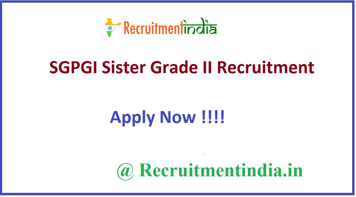 SGPGI Sister Grade II Recruitment