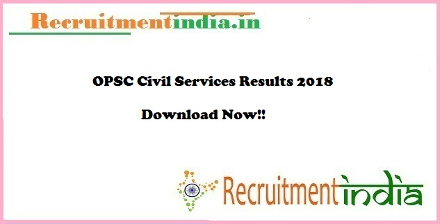 OPSC Civil Services Results 2018