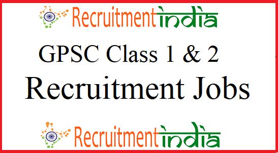 GPSC Class 1 & 2 Notification