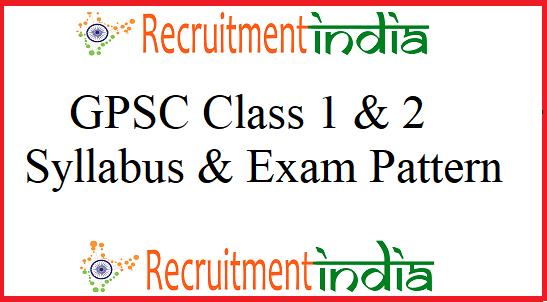 GPSC Class 1 & 2 Syllabus