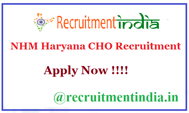 NHM Haryana CHO Recruitment