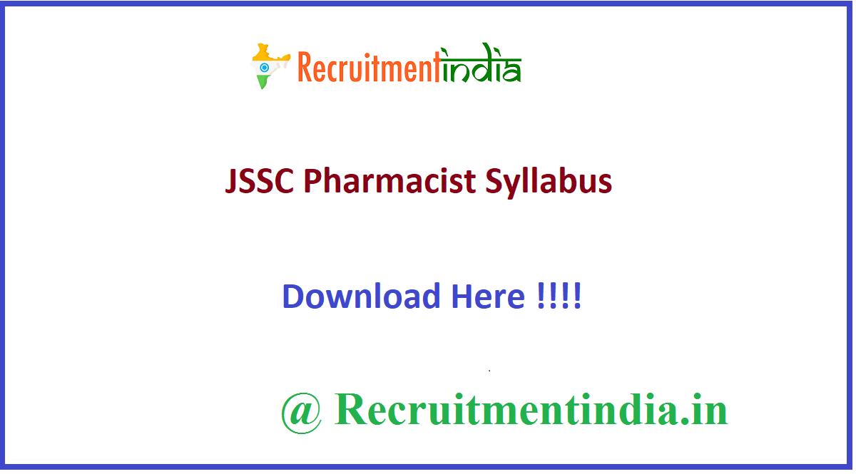 JSSC Pharmacist Syllabus