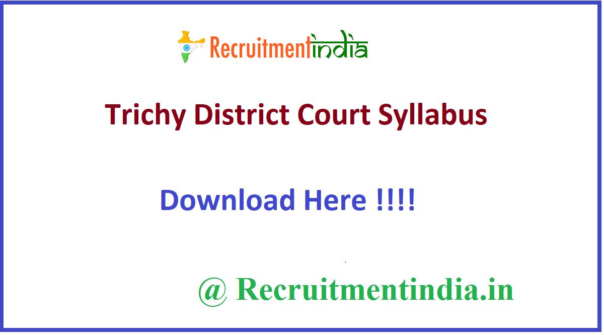 Trichy District Court Syllabus