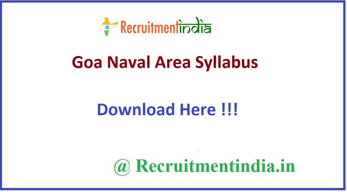 Goa Naval Area Syllabus