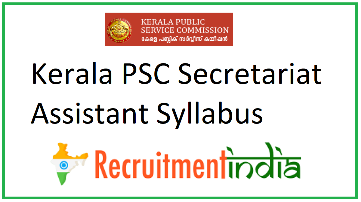 Kerala PSC Secretariat Assistant Syllabus