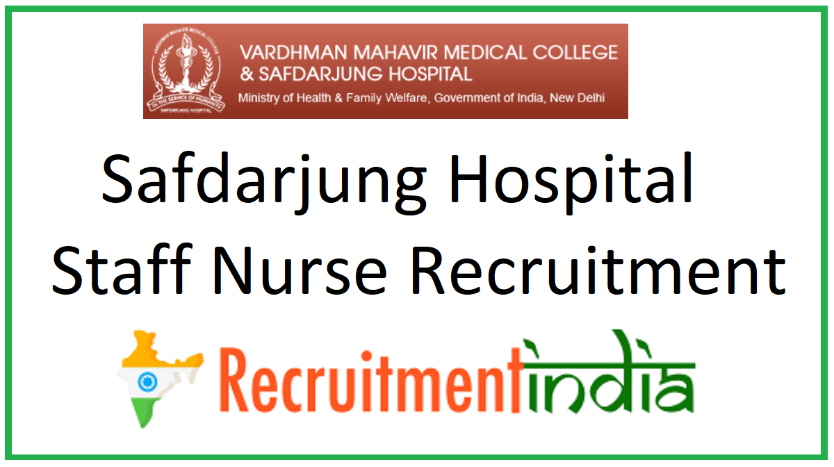 Safdarjung Hospital Staff Nurse Recruitment