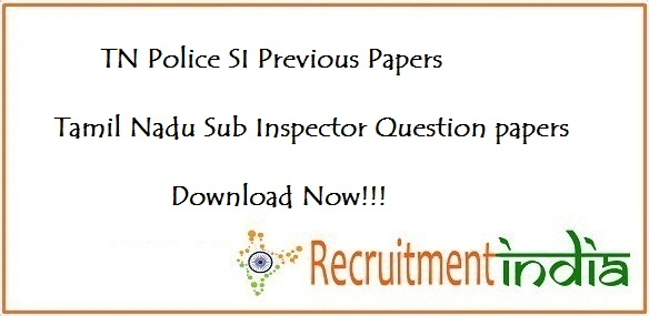 TN Police SI Previous Papers
