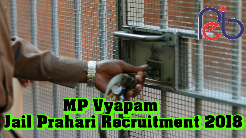 MP Vyapam Jail Prahari Recruitment