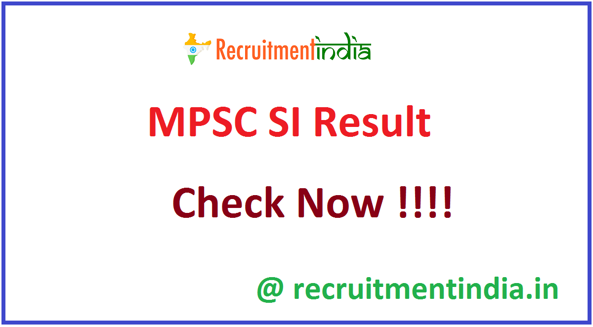 MPSC SI Result