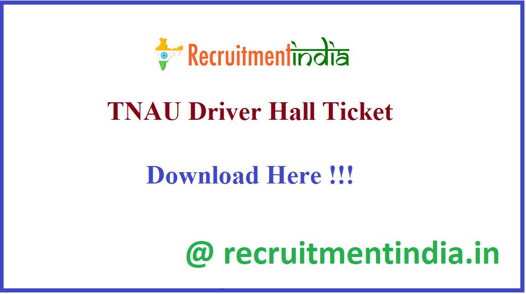 TNAU Driver Hall Ticket