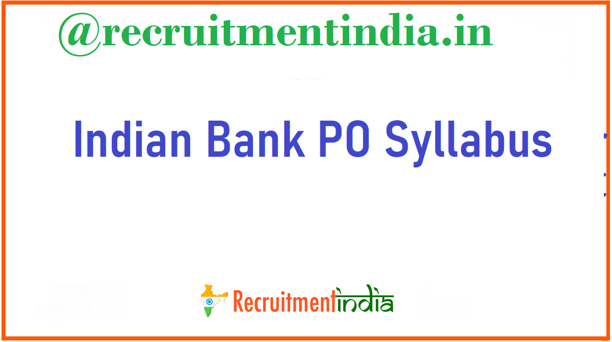 Indian Bank PO Syllabus