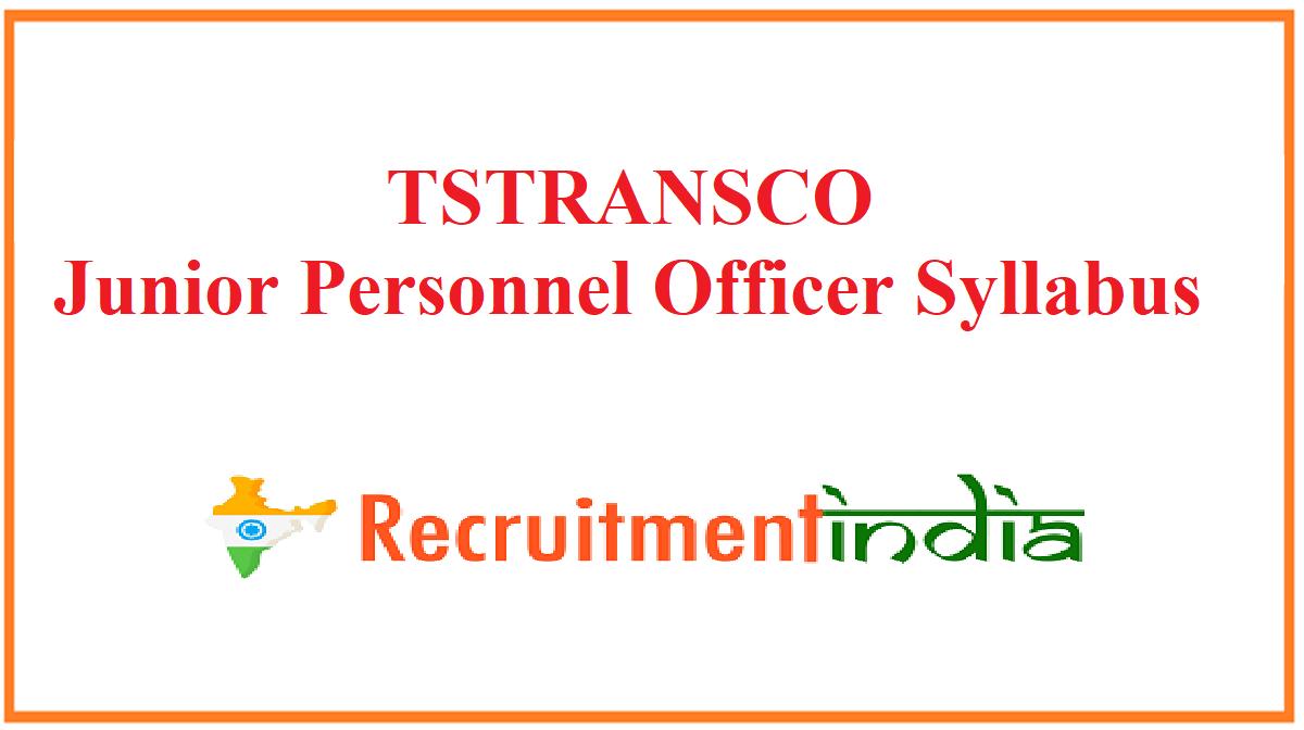 TSTRANSCO Junior Personnel Officer Syllabus