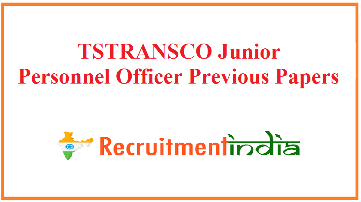 TSTRANSCO Junior Personnel Officer Previous Papers