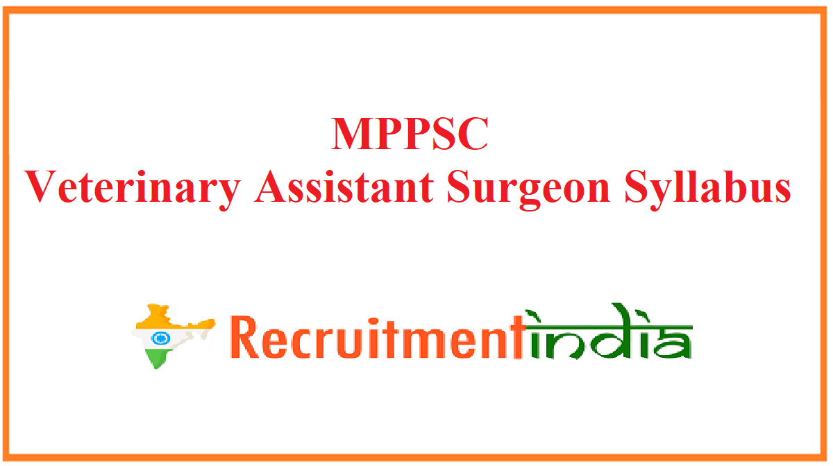 MPPSC Veterinary Assistant Surgeon Syllabus
