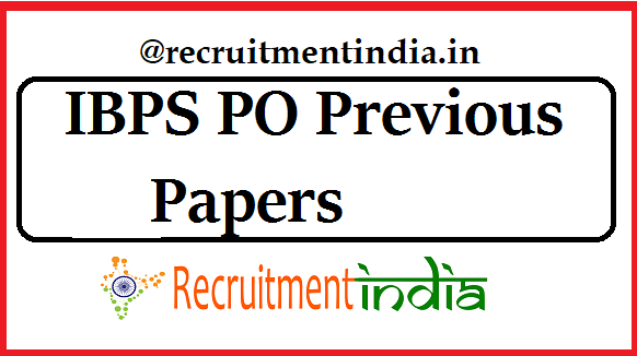 IBPS PO Previous Papers