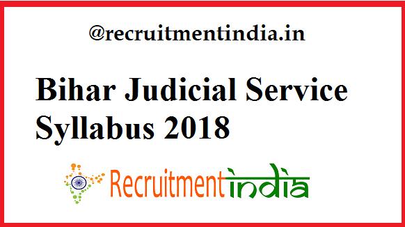 Bihar Judicial Service Syllabus 2018 | BPSC PCSJ(Civil Judge