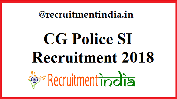 CG Police SI Recruitment