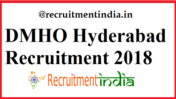 DMHO Hyderabad Recruitment