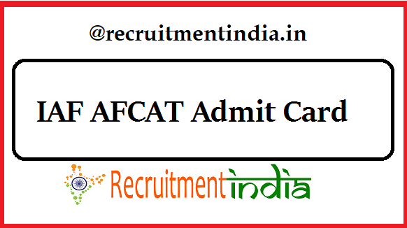 IAF AFCAT Admit Card