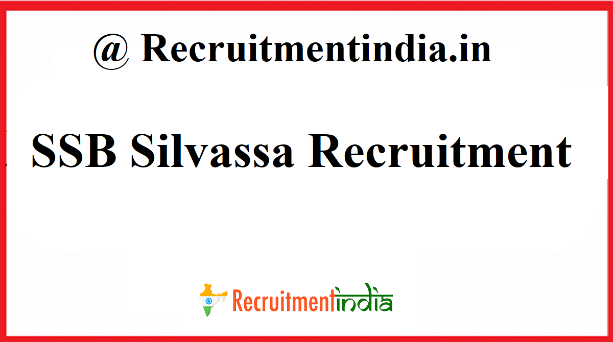 SSB Silvassa Recruitment