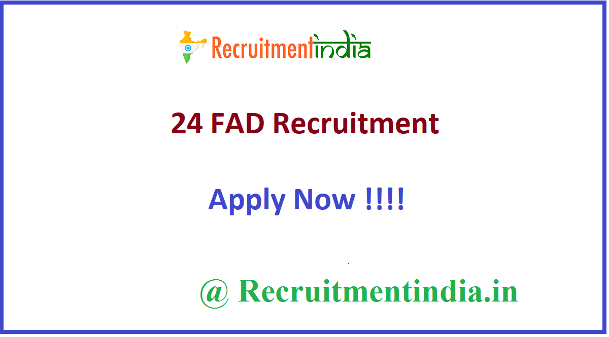 24 FAD Recruitment
