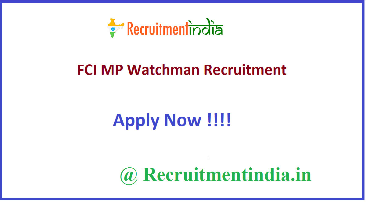FCI MP Watchman Recruitment
