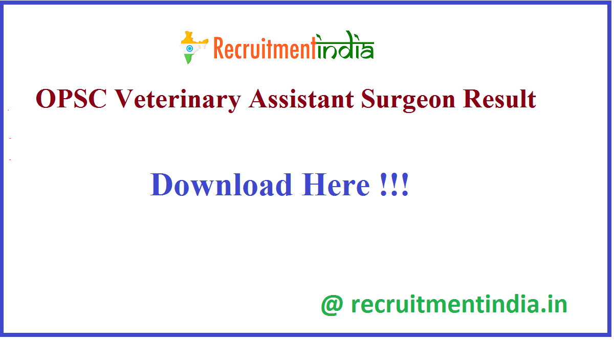 OPSC Veterinary Assistant Surgeon Result