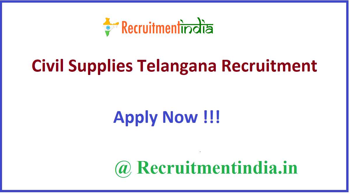Civil Supplies Telangana Recruitment