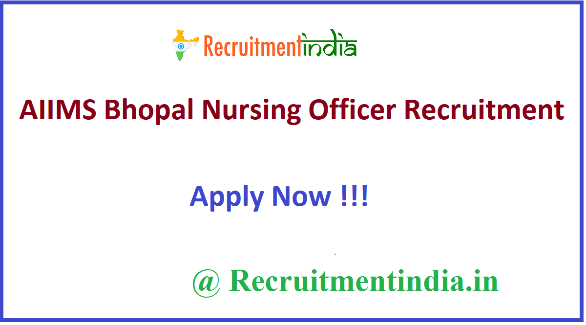 AIIMS Bhopal Nursing Officer Recruitment