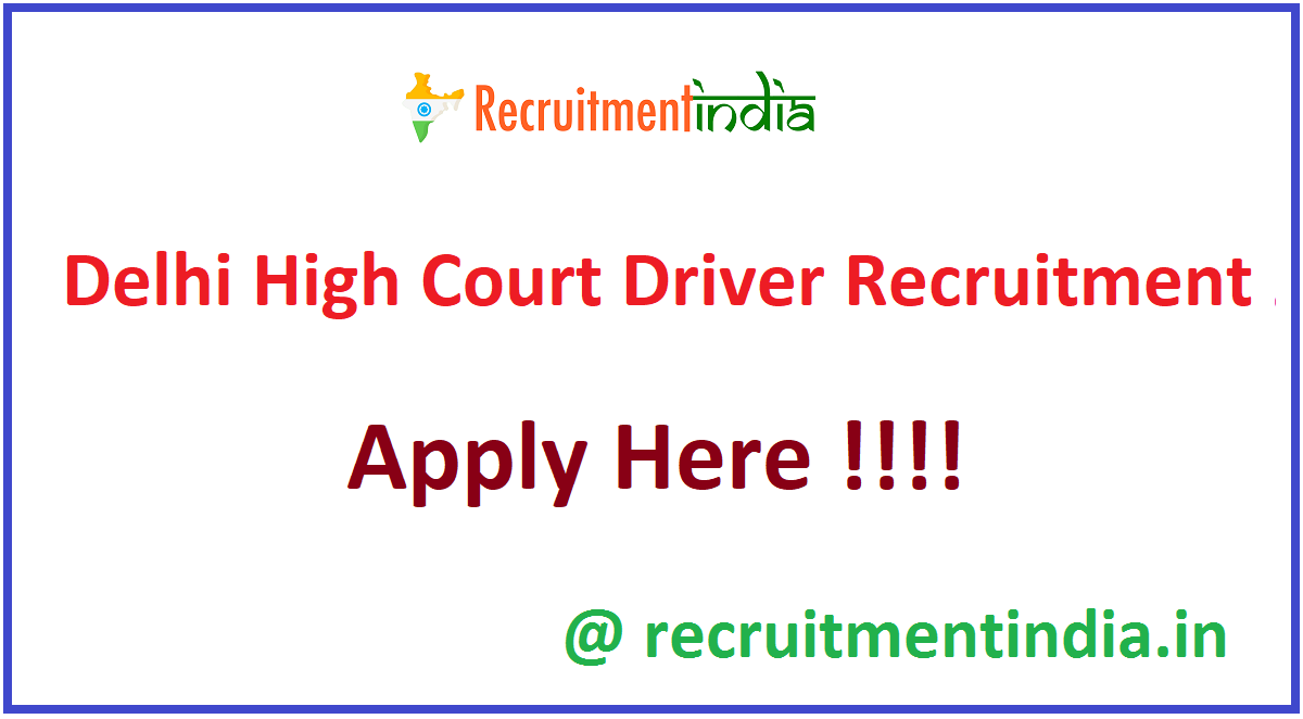 Delhi High Court Driver Recruitment