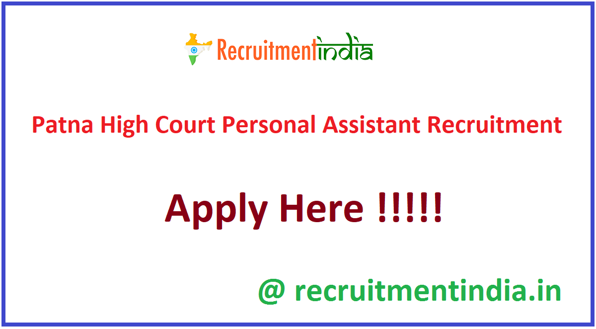 Patna High Court Personal Assistant Recruitment